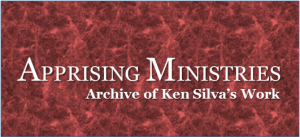 apprising ministry archive of Ken Silva's Work